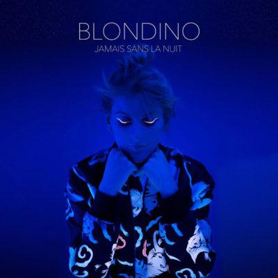 Blondino-jamais-sans-la-nuit-pochette-album-bleu-les-lum